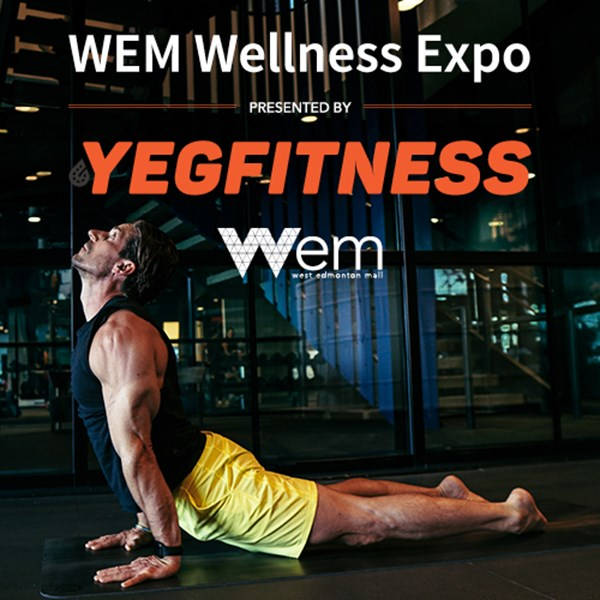 WEM Wellness Expo presented by Yegfitness